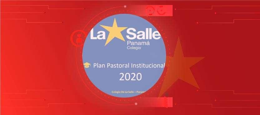 Lee más sobre el artículo Plan de Pastoral Institucional 2020 – Modalidad Virtual